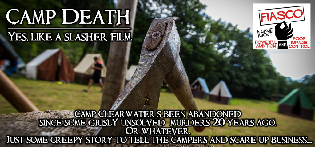 Banner for Fiasco Camp Death